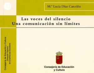 Las voces del silencio. Una comunicación sin límites